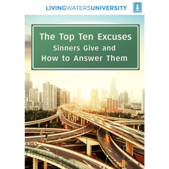 The Top Ten Excuses Sinners Give and How to Answer Them MP4 Download