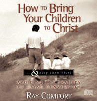 How To Bring Your Children To Christ - Audio CD