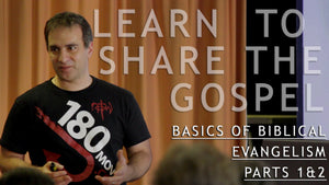 Basics of Biblical Evangelism: Parts 1 & 2 - Download