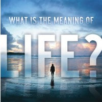 What is the Meaning of Life? - Leaflet