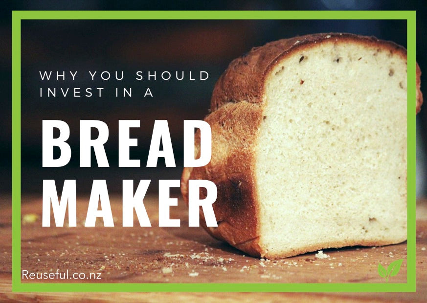 6 Reasons Why You Should Invest In A Bread Maker