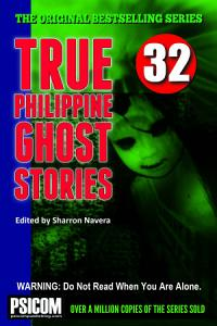 True Philippine Ghost Stories #32