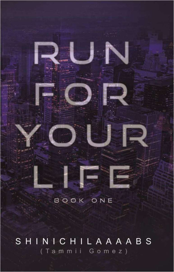 Run For Your Life Book 1
