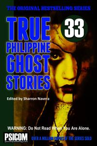 True Philippine Ghost Stories #33