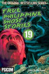True Philippine Ghost Stories #19
