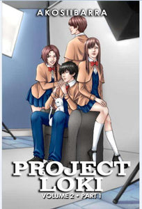 Project Loki Vol 2 Part 1