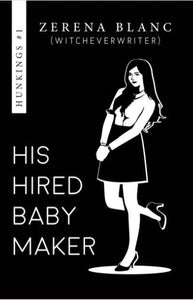 His Hired Baby Maker