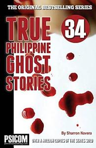 True Philippine Ghost Stories #34