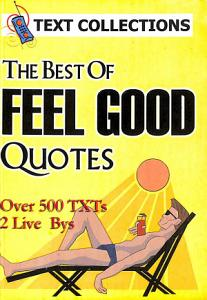 The Best Of Feel good Quotes