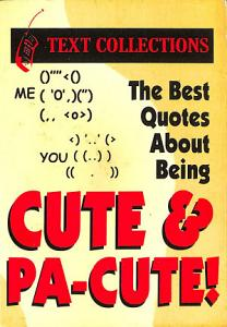 The Best Quotes About Being Cute and Pa-Cute