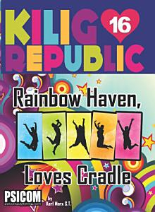 Kilig Republic 16: Rainbow Haven, Loves Candle