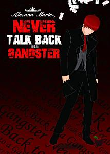 Never Talk Back to a Gangster Part 1