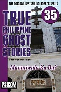 True Philippine Ghost Stories #35
