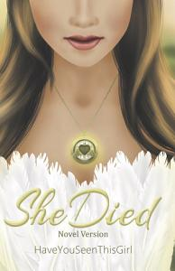 She Died (Novel Version)