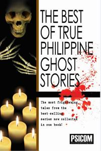 Best of True Philippine Ghost Stories #1
