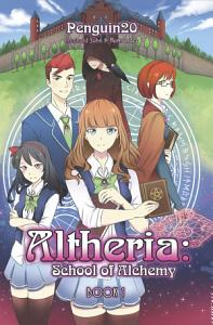 Altheria: School of Alchemy Book 1
