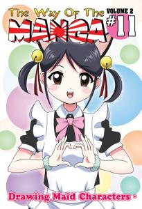 The Way  Of The Manga Vol 2 #11 and Vol 2 #12
