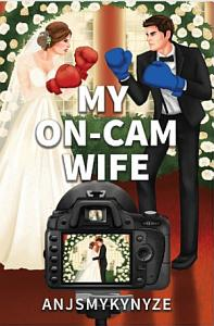 My On-Cam Wife