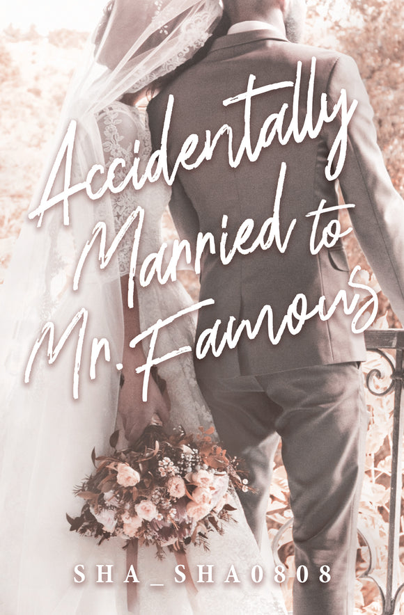 Accidentally Married to Mr. Famous