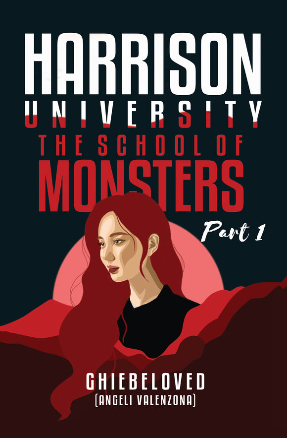 Harrison University: The School of Monsters Part 1