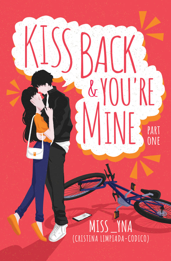 Kiss Back and You're Mine Part 1