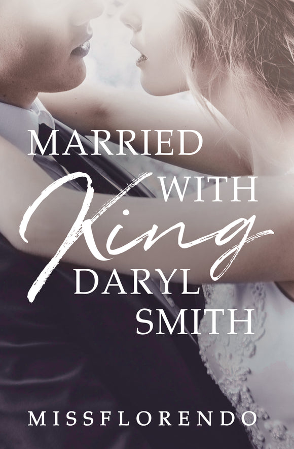 Married with King Daryl Smith