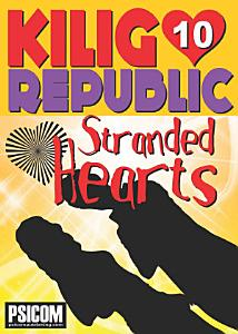 Kilig Republic 10: Stranded Hearts
