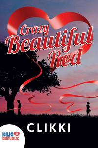 Crazy Beautiful Red