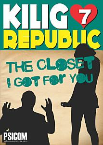 Kilig Republic 7: The Closet I Got For You