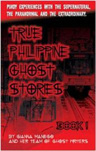 True Philippine Ghost Stories #1