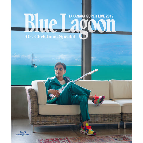 高中正義 SUPER LIVE 2019 -BLUE LAGOON 40th Christmas Special-[Blu-ray Disc]