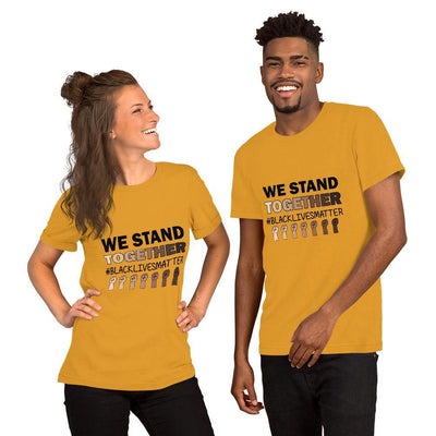 We Stand Together Unisex T-Shirt - LoveLeeBliss