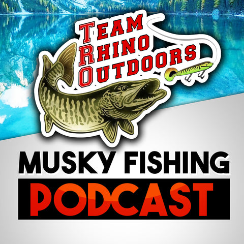 Team Rhino Outdoors Musky Fishing Podcast