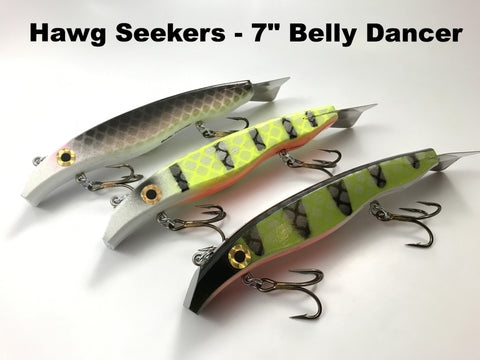 "Hawg Seekers Tackle 7"" Belly Dancer"