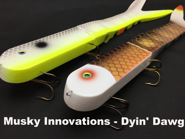 Musky Innovations Dyin' Dawg