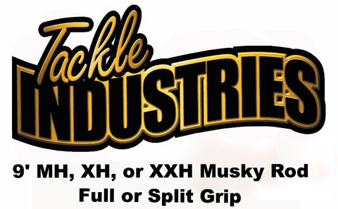 Tackle Industries - 9' Musky Rod (MH, XH, or XXH) Full or Split Grip - Shipping to WI, IL, MN, Iowa only.