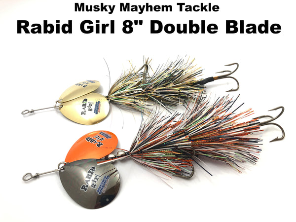 "Musky Mayhem Tackle Rabid Girl 8"" DOUBLE Blade"
