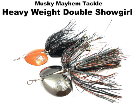 Musky Mayhem Heavy Weight Double Showgirl