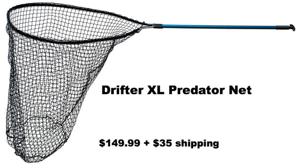 Drifter Tackle Predator Series XL Musky Net ($149.99 +$35 Shipping)