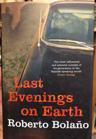 Robert Bolano Book Last Evenings on Earth