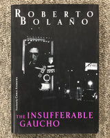 The Insufferable Gaucho by Roberto Bolano book