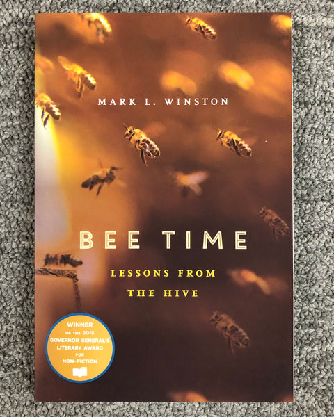 Bee Time By Mark L. Winston Book