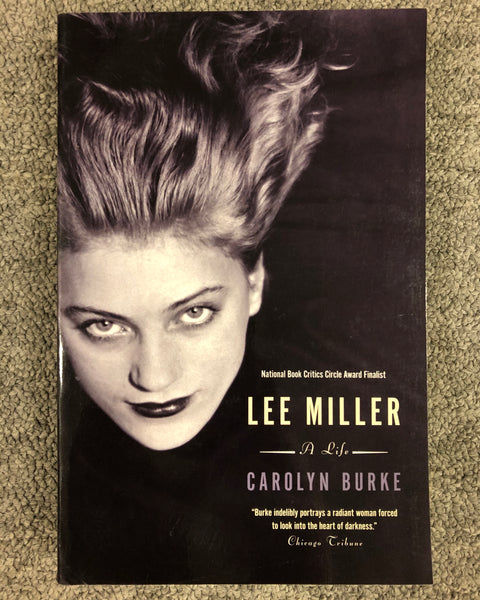 Lee Miller: A Life By Carolyn Burke softcover book