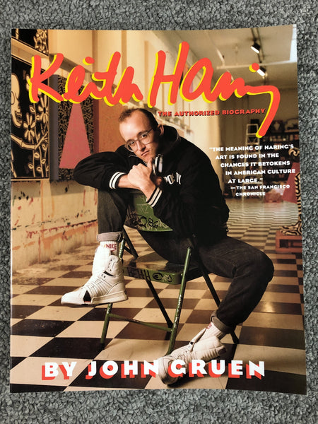 Keith Haring : The Authorized Biography by John Gruen Book