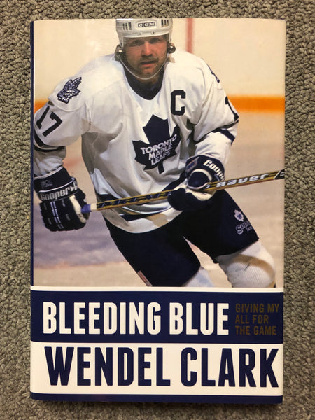 Wendel Clark Canadian Maple Leafs Book