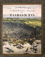 Hardcover Book Historical Atlas Of Toronto by Derek Hayes