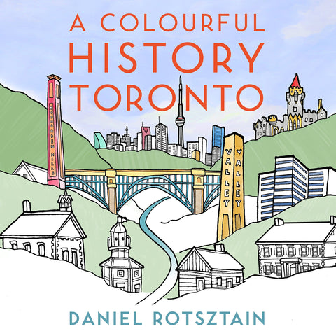 A Colourful History Toronto