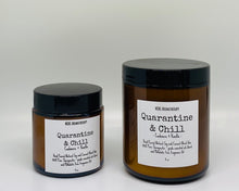 "Load image into Gallery viewer, ""QUARANTINE & CHILL"" Candle"
