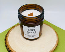 "Load image into Gallery viewer, ""DON'T BUG ME"" Citronella Candle"