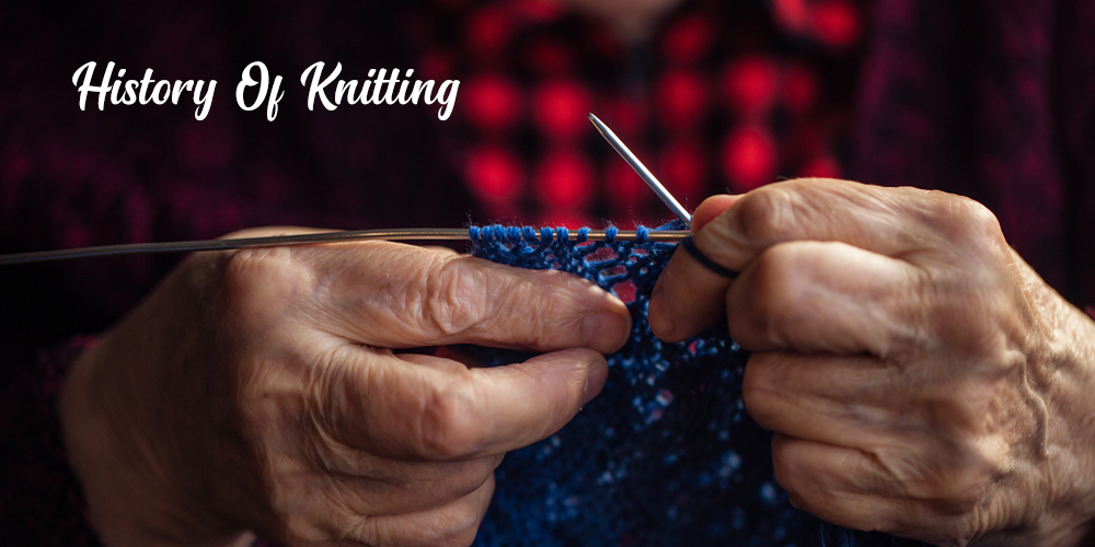 History of Knitting